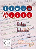 Time to Write, Johnson, Robin, 1888842539