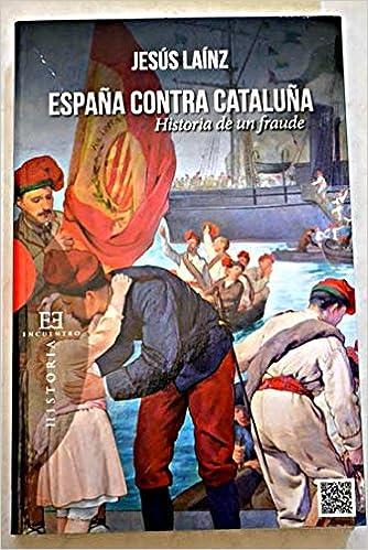 españa contra cataluña: Amazon.es: Libros