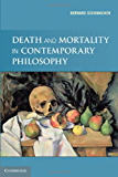 Death and Mortality in Contemporary Philosophy
