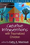 Creative Interventions with Traumatiz...