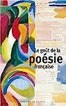 Le goût de la poésie française par Medioni