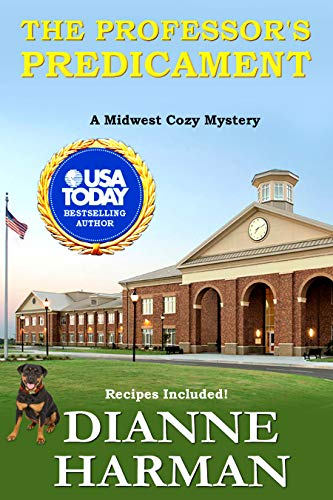 The Professor's Predicament: Midwest Cozy Mystery Series by [Harman, Dianne]