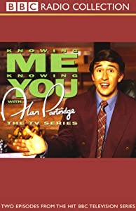 Knowing Me, Knowing You with Alan Partridge Radio/TV Program