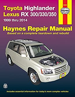 toyota highlander lexus rx 300 330 350 1999 thru 2014 haynes repair rh amazon com 2008 lexus rx 350 manual pdf 2008 lexus rx 350 manual pdf
