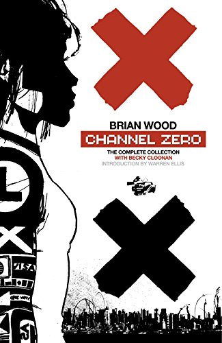 Expert choice for channel zero graphic novel