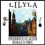 Damals in Wien | Friedrich Glauser