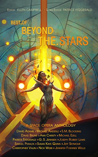 Best of Beyond the Stars: a space opera anthology (English Edition)