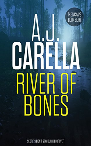 River Of Bones (The McKays Book 8) (English Edition)