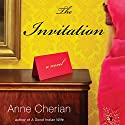 The Invitation: A Novel Audiobook by Anne Cherian Narrated by Sanjiv Jhaveri