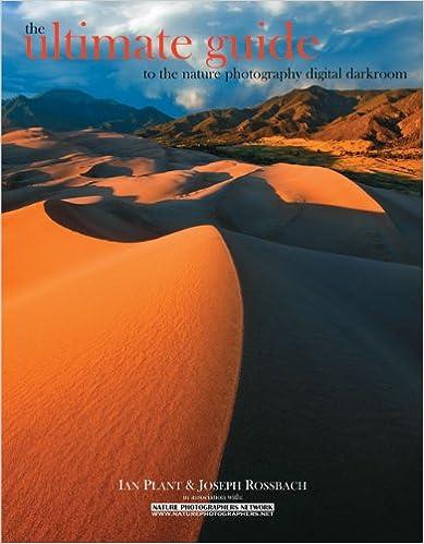 Téléchargez le livre epub gratuit The Ultimate Guide to the Nature Photography Digital Darkroom PDF