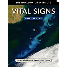 Vital Signs Volume 22: The Trends That Are Shaping Our Future
