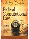 Federal Constitutional Law: Introduction to the Federal Executive Power & Separation of Powers Issues (Volume 2) Second Edition (Modular Casebook)