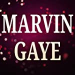 Marvin Gaye (A Tribute to Charlie Put...