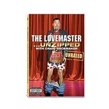 Craig Shoemaker: The Lovemaster... Unzipped (2008)