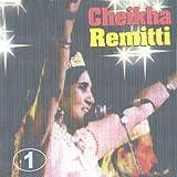 Cheikha Remitti, Vol. 1 (Algeria)