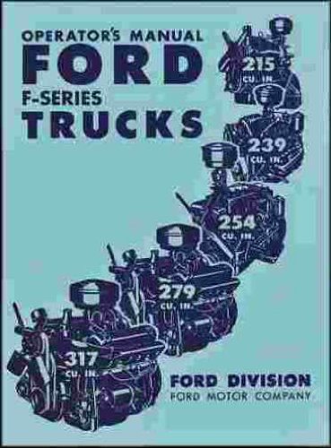 1952 F-SERIES FORD PICKUPS & TRUCKS OWNERS INSTRUCTION & OPERATING MANUAL - USERS GUIDE. INCLUDES F-1, F-2, F-3, F-4, F-5, F-6, F-6, F-7, F-8. - 1952 Truck Pickup Ford