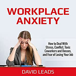 Workplace Anxiety Audiobook