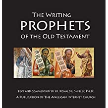 The Writing Prophets of the Old Testament