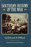 Southern History of the War, Edward A. Pollard, 0517228998