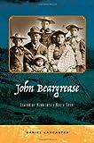 John Beargrease, Daniel Lancaster, 097794588X