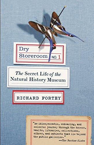 Dry Storeroom No. 1: The Secret Life of the Natural History Museum (Best Natural History Museums)