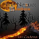 The Nexus: Samhain | Ian Cadena