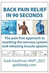 Back Pain Relief in 90 Seconds Paperback
