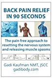 img - for Back Pain Relief in 90 Seconds book / textbook / text book