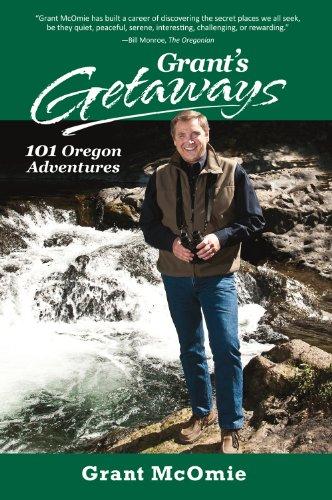 Grant's Getaways: 101 Oregon ()