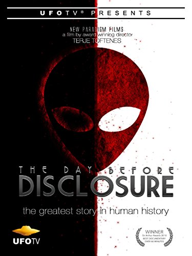 UFOTV Presents The Day Before Disclosure by
