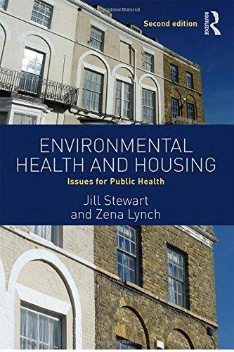 Environmental Housing - Environmental Health and Housing: Issues for Public Health