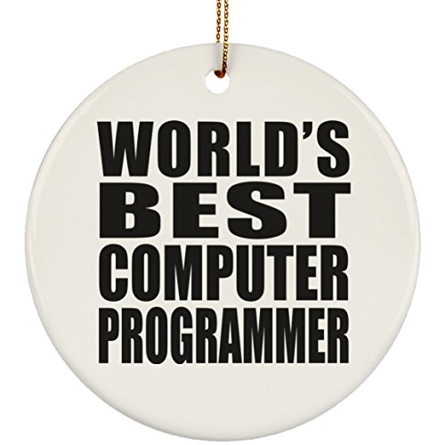 (Designsify World's Best Computer Programmer - Ceramic Circle Ornament, Christmas Tree Decor, Best Gift for Birthday, Anniversary, Easter, Valentine's Mother's Father's Day)
