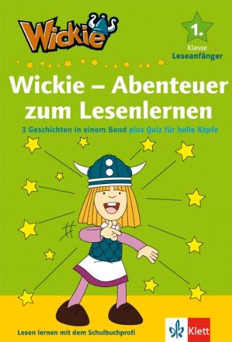 Wickie - Abenteuer zum Lesenlernen: 3 Geschichten in einem Band (plus Quiz für helle Köpfe) (Wickie und die starken Männer)