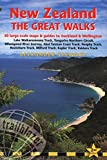New Zealand - The Great Walks: Includes Auckland & Wellington City Guides (Trailblazer the Great Walks)