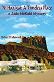 img - for Ni'Haalgai: A Timeless Place: A Jade McKaid Mystery book / textbook / text book