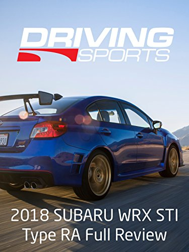 Review: 2018 Subaru Wrx Sti Type RA (Race Sti)