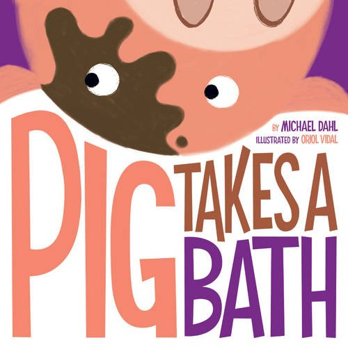 Pig Takes a Bath (Early Years: Hello Genius) ebook