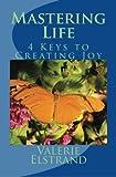 Mastering Life, Valerie Elstrand, 1475165412