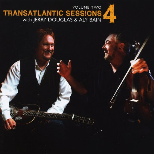 Atlantic Four - Transatlantic Sessions - Series 4: Volume Two