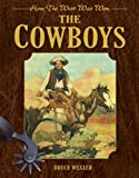 Cowboys, Bruce Wexler, 1616085738