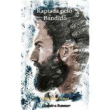 RAPTADA PELO BANDIDO (TOM MILLER NOVEL Livro 1)