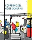 Coppernickel Goes Mondrian (Artist Tribute)