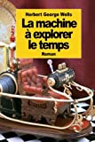 img - for La machine   explorer le temps (French Edition) book / textbook / text book