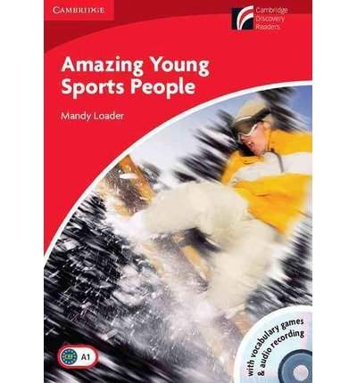 Amazing Young Sports People Level 1 Beginner/Elementary Book with CD-ROM/Audio CD Pack: Level 1 (Cambridge Discovery Readers: Level 1) (Mixed media product) - Common ebook