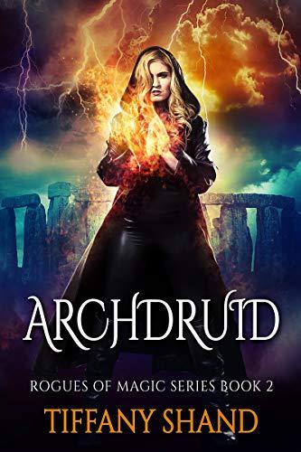 Archdruid by Tiffany Shand ebook deal
