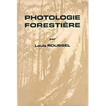 Photologie forestière (French Edition)