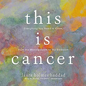 This Is Cancer Audiobook