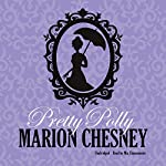 Pretty Polly: Dukes and Desires, Book 3 | M. C. Beaton