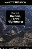 img - for Forest Dreams, Forest Nightmares: The Paradox of Old Growth in the Inland West (Weyerhaeuser Environmental Books) book / textbook / text book
