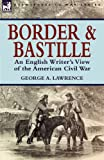 Border and Bastille, George Alfred Lawrence, 1846778778